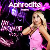 Aphrodite - My Moment Vol. 3