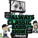 Reebok Always Classic Radioshow - Februar, Teil 2