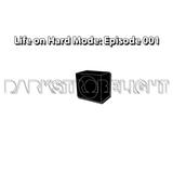 Life On Hard Mode: Episode 001