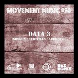 Movement Music 56 - DATA 3 (Shogun / Subtitles / Addictive)