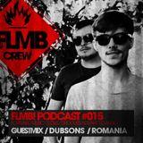 FLMB! PODCAST #015 / DUBSONS / ROMANIA