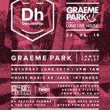 This Is Graeme Park: Long Live House with DancersHip @ The Terrace Plymouth 29JUN19 Live DJ Set