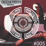 Occultech Radio Episode 005 - FATISIMA PRICE