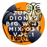 Zuma Dionys - Big Wine Mix 031 [vol.1]