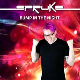 Bump In The Night: 2016-11-11