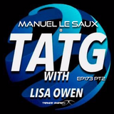 Trance Around The Globe With Lisa Owen 173 PT2  ( MANUEL LE SAUX )