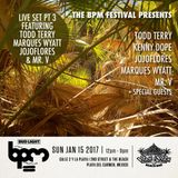 BPM Festival Legends Finale Ft. Todd Terry, Marques Wyatt, Mr V & jojoflores