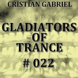 Gladiators Of Trance #22 (04.11.2011) - Cristian Gabriel