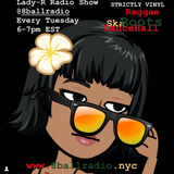 Lady R Radio Show Episode 57