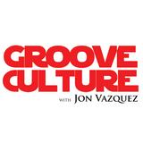Groove Culture with Jon Vazquez 20 06 2013