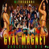 DANCEHALL MIX DECEMBER 2019 RAW  DJ TREASURE PRESENTS GYAL MAGNET DANCEHALL MIXTAPE 18764807131