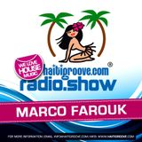 Marco Farouk in the Mix (07-2016) Haiti Groove Radioshow