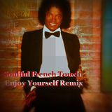 M.J. Of The Wall - Soulful French Touch Enjoy Yourself Remix