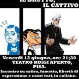 Il Tuono, il Brutto, il Cattivo - Satira a fumetti, live @Teatro Rossi Aperto 12/06/2015