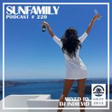 SunFamilyPodcast#220 mix by DJ Indievid