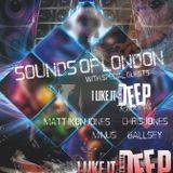 Sounds of London - I Like It Deep