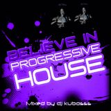 Believe in progressive house