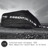 International Airspace: ECM - Most Beautiful Sound Next to Silence