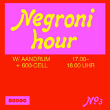Negroni Hour Nr. 03 w/ Aandrum & 600-Cell