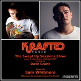Dave Crane pres. Swept Up Sessions 62 - 29th September 2017 (Sam Whitmore Guest Mix)