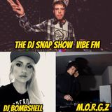 THE DJ SNAP SHOW ON VIBE FM WITH GUESTS DJ BOMBSHELL AND M.O.R.G.Z 20/11/17