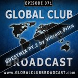 Global Club Broadcast Episode 071 (Feb. 21, 2018)
