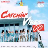 Djizziotra - #Catchin' Vibes 012 - SUMMER IS HERE  (HOT R&B/HIP-HOP - BEST UK - AFROBEAT).mp3