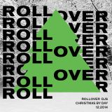 CHRISTMAS BY DAY - ROLLOVER DJS 12.2014