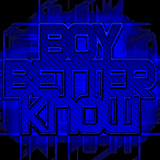 BOY BETTER KNOW MIX