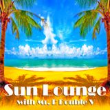Sun Lounge with Mr. E Double V Episode-70 (14-09-2018)