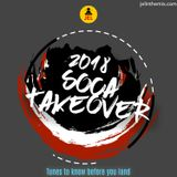 2018 SOCA TAKE OVER (TUNES TO KNOW BEFORE YOU LAND)