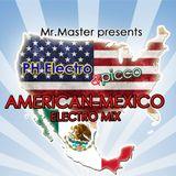 Mr.Master presents PH Electro & Picco American-Mexico Electro Mix 2K15