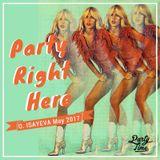 O. ISAYEVA - Party Right Here (May 2017)