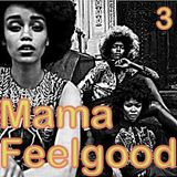 Mama Feelgood No3 on Weird Fishes Radio -23-02-13
