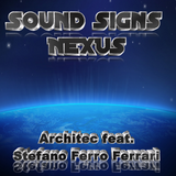 Sound Signs Nexus - Architec feat. Stefano Ferro Ferrari