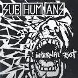 "Subhumans ""Internal Riot"" is the featured album, plus Crass, Discharge, Captain Sensible, Pizzatramp"