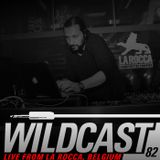 Wildcast 82 - Live from La Rocca, Belgium