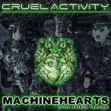 Cruel Activity - MachineHearts (Full Speech Version)