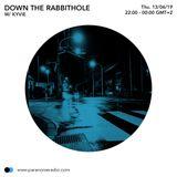 Down The Rabbit hole #S01E09 - Kyvie - 13/06/19