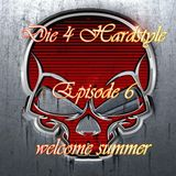 MIke Phobos - Die 4 Hardstyle Episode 6 (welcome summer)