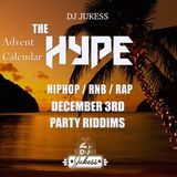 #TheAdventHype Day 3: Party Riddims - Instagram: DJ_Jukess
