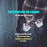 Supernature on Sunday April 2017 early doors set