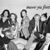 MOVE YA FEET