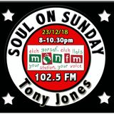Soul On Sunday Show 23/12/18, Tony Jones on MônFM Radio * X M A S * S O U L *