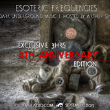 Arthur Sense - Esoteric Frequencies 4th Anniversary [September 2015] on tm-radio.com
