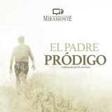 16JUN19   EL PADRE PRÓDIGO  Jorge Hrebien   #PrédicasIBM