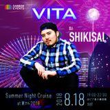 DJ SHIKISAI Live at VITA Summer Night Cruise 8/18/2018