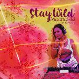 Stay Wild Moonchild by Dj Karri Om