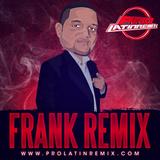 DJ Frank Remix-Reggaeton Mix #13 (2017)