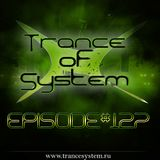 DJ Denori – Trance Of System Episode #127